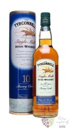 "Tyrconnell "" Sherry cask finish "" aged 10 years single malt Irish whiskey 40% vol.    0.70 l"