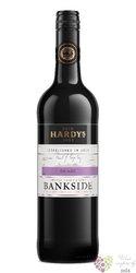 "Shiraz "" Bankside "" 2016 South eastern Australia by Hardy´s    0.75 l"