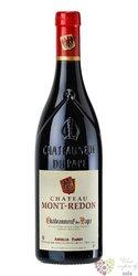 Chateauneuf du Pape rouge Aoc 2007 Chateau Mont Redon  0.75 l