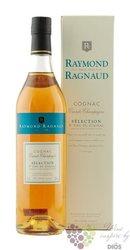 "Raymond Ragnaud "" Selection "" 1er cru de Grande Champagne Cognac 40% vol.   0.70 l"