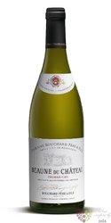 "Beaune blanc 1er cru "" Beaune du Chateau "" 2015 Bouchard Pere & fils  0.75 l"