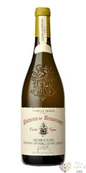 """Chateau de Beaucastel blanc """" Vieilles vignes Roussanne """" 2014 Chateauneuf du Pape Aoc  0.75 l"""