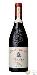 """Chateau de Beaucastel rouge """" Hommage a Jacques Perrin """" 2011 Chateauneuf du Pape Aoc  0.75 l"""