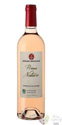 """Grenache rosé """" Prima nature """" 2019 Languedoc Roussillon VdP Gérard Bertrand  0.75 l"""