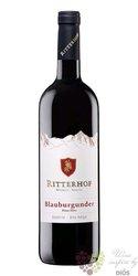 Pinot nero 2016 Sudtirol - Alto Adige Doc cantina Ritterhof    0.75 l