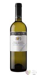 Pinot bianco 2013 Sudtirol - Alto Adige Doc cantine Kettmeir    0.75 l