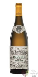 """Marche Blanc de Pinot noir """"  Impero """" Doc 2018 fattotia Mancini  0.75 l"""