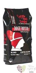 "Caffe del Doge "" Rosso "" whole beans 100% Arabica Italian coffee 1.00 kg"