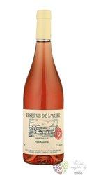 Reserve de I´Aube rosé 2015 VdP d´OC Languedoc Roussillon Pere Anselme by maison Brotte   0.75 l