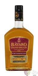 "Bavaro "" Grand brulée "" rum of Dominican republic 38% vol.   0.70 l"