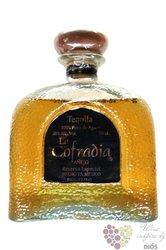 "la Cofradia aňejo "" Reserva especial "" 100% of Blue agave Mexican tequila 40% vol.  0.70 l"