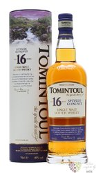 Tomintoul aged 16 years Speyside single malt whisky 40% vol.  0.70 l