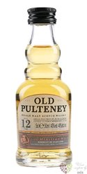 Old Pulteney 12 years old single malt Highland whisky 40% vol.   0.05 l