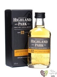 Highland Park 12 years old single malt Orkney whisky 40% vol.    0.05 l
