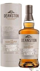 "Deanston "" Organic "" aged 15 years single malt Highland whisky 46.3% vol.  0.70l"