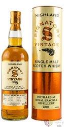 "Royal Brackla 2007 "" Signatory Vintage "" aged 12 years Speyside whisky 43% vol.0.70 l"