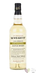 "Ian Macleod´s "" As We Get it "" single malt Islay whisky 61.3% vol.   0.70 l"