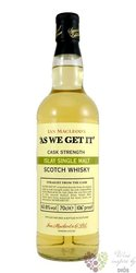 "Ian Macleod´s "" As We Get it "" single malt Islay whisky 60.6% vol.  0.70 l"