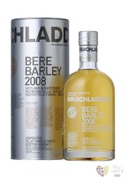 "Bruichladdich 2008 "" Bere Barley "" single malt Islay whisky 50% vol.  0.70 l"