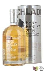 """Bruichladdich 2006 """" Bere Barley """" single malt Islay whisky 50% vol.    0.70 l"""