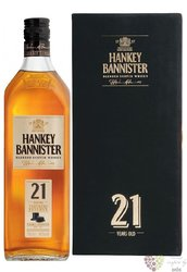 "Hankey Bannister "" Reserve "" aged 21 years Premium blended Scotch whisky 40% vol.     0.70 l"
