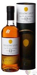 Yellow Spot aged 12 years Pure pot still Irish whiskey by Mitchell & Son 46% vol.  0.70 l