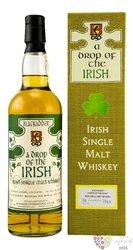 """A drop of the Irish """" Blackadder """" Irish single malt whiskey 59.6% vol.  0.70 l"""